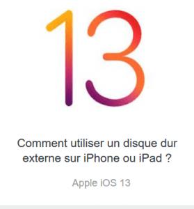 Utiliser disque externe iphone et iPad
